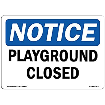 playground closed sign