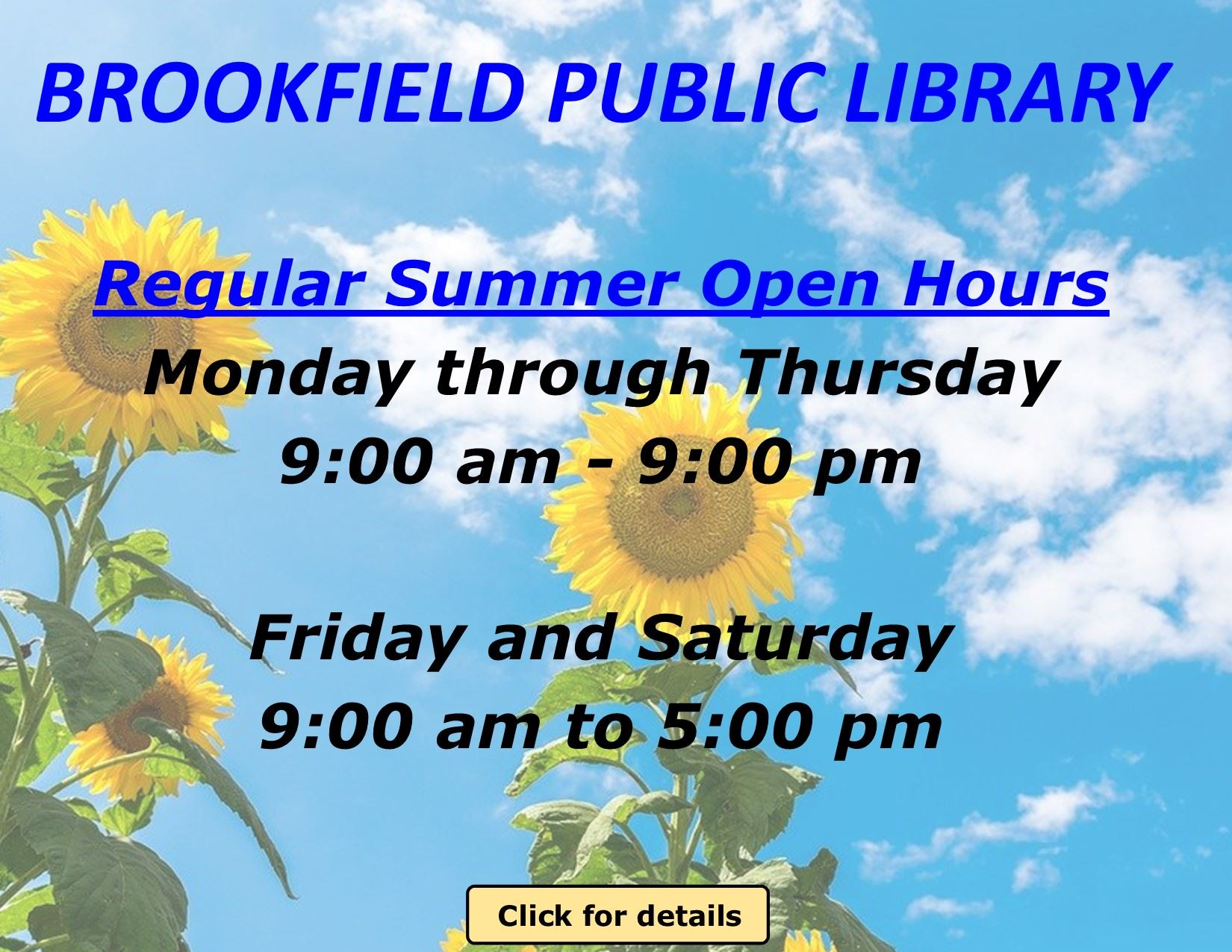 Brookfield Public Library - Summer Hours 2020